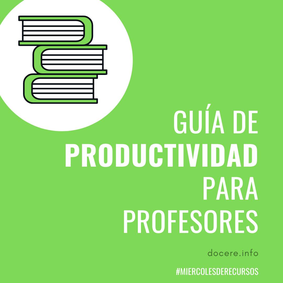 Guia de productividad para profesores